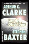 Luz de otros días, La (Solaris ficción) - Stephen Clarke, Baxter, Arthur C