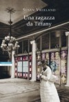 Una ragazza da Tiffany - Susan Vreeland, Massimo Ortelio