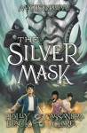 The Silver Mask (Magisterium, Book 4) (The Magisterium) - Holly Black, Cassandra Clare