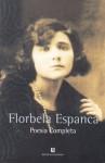 Florbela Espanca: Poesia Completa - Florbela Espanca