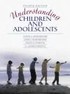 Understanding Children and Adolescents - Judith A. Schickedanz, David I. Schickedanz, Peggy Forsyth
