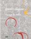 Rodney Graham: Through the Forest - Grant Arnold, Tacita Dean, Julian Heynen, Rodney Graham