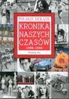 Kronika naszych czasów : 1950-1990 - Wiesław Kot