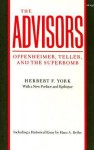 The Advisors: Oppenheimer, Teller, and the Superbomb - Herbert F. York, Hans A. Bethe