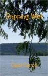 Dripping Wet - Carol Carroll