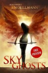 Sky Ghosts: The Night Before - Alexandra Engellmann