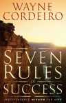 The Seven Rules of Success: Indispensable Wisdom for Successful Living - Wayne Cordeiro