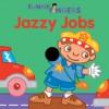 Funny Fingers: Jazzy Jobs - Mark Shulman, Jenny B Harris