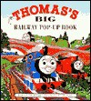 Thomas's Big Railway Pop-Up Book - Wilbert Awdry