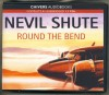 Round the Bend by Nevil Shute Unabridged CD Audiobook - Nevil Shute, John Telfer