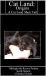 Cat Land: Origins - Midnight Panther, Keith Nichols, Christina Nichols
