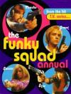 The Funky Squad Annual - Santo Cilauro