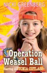 Operation Weasel Ball - Nicki Greenberg