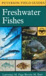 A Field Guide to Freshwater Fishes: North America North of Mexico - Lawrence M. Page, Eugene C. Beckham, Craig Wayne Ronto, John P. Sherrod, Roger Tory Peterson