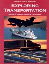 Exploring Transportation - Stephen R. Johnson, Patricia A. Farrar-Hunter