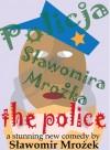 The Police - Sławomir Mrożek