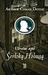 Užrašai apie Šerloką Holmsą - Arthur Conan Doyle
