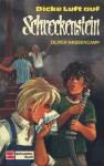 Dicke Luft auf Schreckenstein (Burg Schreckenstein, #21) - Oliver Hassencamp