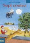 Sept contes - Michel Tournier