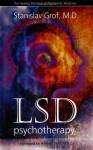 LSD Psychotherapy - Stanislav Grof M.D., Andrew Weil