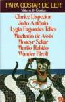 Contos brasileiros 2 - Clarice Lispector, João Antônio, Lygia Fagundes Telles, Machado de Assis, Moacyr Scliar, Murilo Rubião, Wander Piroli