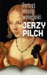 Portret młodej wenecjanki - Jerzy Pilch
