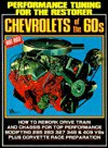 Performance Tuning for the Restorer: Chevy's of the 60's - R.M. Clarke