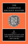 The Cambridge Ancient History, Volume 2, Part 1: The Middle East & the Aegean Region c.1800-1380 B.C. - I.E.S. Edwards, C.J. Gadd, Nicholas Geoffrey Lemprière Hammond, E. Sollberger