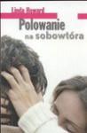 Polowanie na sobowtóra - Linda Howard, Aldona Możdżyńska
