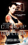 Cutting Up The Competition (Horror High Series Book 2) - Carissa Ann Lynch