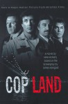 Cop Land: A Novel Based on the Screenplay by James Mangold - Mike McAlary, James Mangold