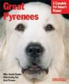 Great Pyrenees (Barron's Complete Pet Owner's Manuals) - Joan Hustace Walker