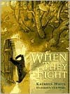 When They Fight - Kathryn White