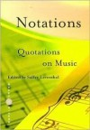 Notations: Quotations on Music - Sallye Leventhal