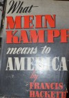 What Mein Kampf Means to America - Francis Hackett