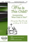 Who Is This Child?: Incorporating What Child Is This? - Mary Donnelly, George L. O. Strid