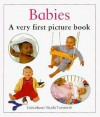 Babies: A Very First Picture Book - Nicola Tuxworth