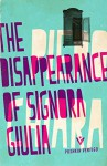 The Disappearance of Signora Giulia (Pushkin Vertigo) - Piero Chiara, Jill Foulston