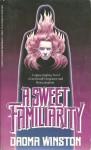 A Sweet Familiarity - Daoma Winston