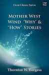 """Mother West Wind 'Why' & """"How"""" Stories - Thornton W. Burgess"""