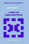Analysis and Mathematical Physics - S.P. Singh