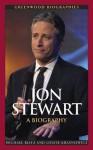 Jon Stewart: A Biography - Michael Blitz, Louise Krasniewicz