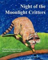 Night of the Moonlight Critters - Marjorie Jackson