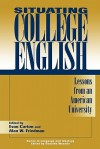 Situating College English: Lessons from an American University - Evan Carton