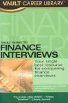Vault Guide to Finance Interviews (Vault Career Library) - D. Bhatawedekhar, Dan Jacobson, Hussam Hamadeh, Vault Editors