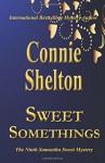 Sweet Somethings: The Ninth Samantha Sweet Mystery (Samantha Sweet Mysteries) (Volume 9) - Connie Shelton