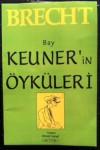 Bay Keuner'in Öyküleri - Bertolt Brecht, Ahmet Cemal