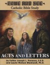 Come and See: Acts and Letters (Come and See Catholic Bible Study) - Joseph L. Ponessa, Laurie Watson Manhardt