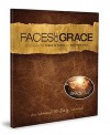 Faces Of Grace: A 30 Day Devotional Official Movie Resource From The Grace Card - Thomas Allen Nelson, Mark Hodge, Greg Kenerly, Rev. Thom McAdory, Daniel Medders, Becky Moore, Greg Nash, Wes Shappley, Lynn Holmes
