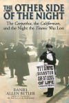 The Other Side of the Night: The Carpathia, the Californian and the Night the Titanic Was Lost - Daniel Allen Butler